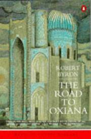 The Road to Oxiana (Introd. by Bruce Chatwin)