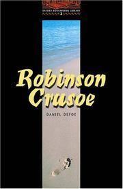 OBWL2: Robinson Crusoe: Level 2: 700 Word Vocabulary (Oxford Bookworms)