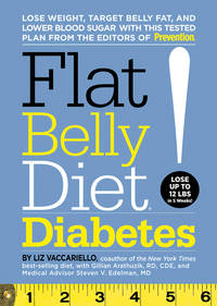 Flat Belly Diet! Diabetes: Lose Weight, Target Belly Fat, and Lower Blood Sugar with This Tested...