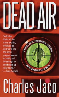 Dead Air by  Charles Jaco - Paperback - First Paperback Printing - 1999 - from Second Chance Books & Comics and Biblio.com