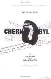 image of Voices from Chernobyl: The Oral History of a Nuclear Disaster