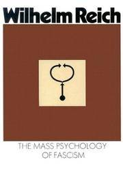 image of The Mass Psychology of Fascism: Third Edition
