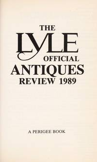 Lyle Official Antiques Review 1989, The