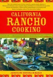 California Rancho Cooking: Mexican and Californian Recipes