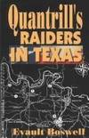 QUANTRILL'S RAIDERS IN TEXAS.