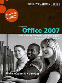 image of Microsoft Office 2007: Introductory Concepts and Techniques, Premium Video Edition (Shelly Cashman)