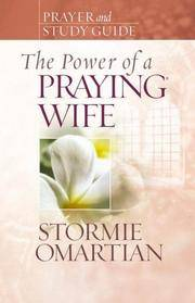 The Power of a Praying Wife Prayer and Study Guide (Power of Praying) by Omartian, Stormie - 2007-01-01