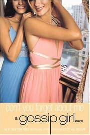 image of Gossip Girl: Don't You Forget About Me: A Gossip Girl Novel (Gossip Girl, 11)