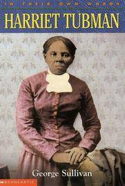 Harriet Tubman - In Their Own Words