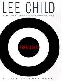 Persuader (Jack Reacher, No. 7)