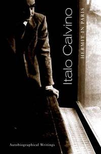 Hermit In Paris: Autobiographical Writings. [1st U.S. hardcover].