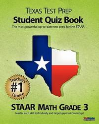 TEXAS TEST PREP Student Quiz Book STAAR Math Grade 3: Aligned to the 2011-2012 Texas STAAR Math Test