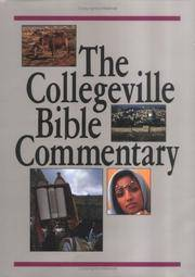 The Collegeville Bible Commentary Based on the New American Bib le with revised New Testament
