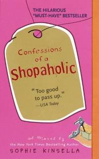 Confessions Of A Shopaholic (Turtleback School & Library Binding Edition) (Shopaholic Series)