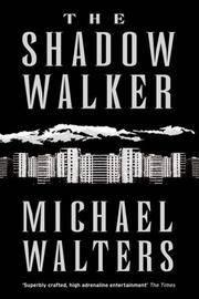 Shadow Walker, The