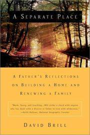 A Separate Place A Father's Reflection on Building a Home and Renewing a Family