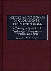 Historical Dictionary of Quotations in Cognitive Science: A Treasury of Quotations in Psychology,...