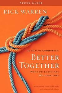 Better Together Study Guide: What On Earth Are We Here For? (Living with Purpose)
