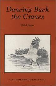 Dancing Back the Cranes