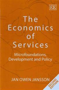 The Economics of Services: Microfoundations, Development and Policy by Jan Owen Jansson - Paperback - 2014-06-30 - from Schwabe Books (SKU: mon0002488510)