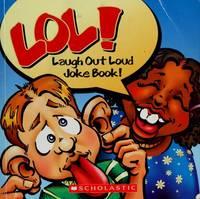 LOL!: Laugh Out Loud Joke Book!