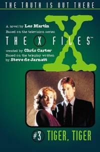 X Files 3 - Tiger, Tiger (Junior X-Files) (Spanish Edition)