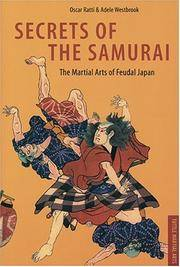 image of Secrets of the Samurai: The Martial Arts of Feudal Japan