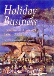 HOLIDAY BUSINESS - Tourism in Australia since 1870