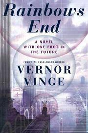 RAINBOW'S ENDd: A Novel With One Foot In The Future