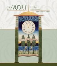 C. F. A. Voysey: Architect, Designer, Individualist