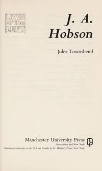 J.A. Hobson (Lives of the Left)