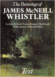 The Paintings of James McNeill Whistler in Two Volumes