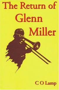 The Return of Glenn Miller