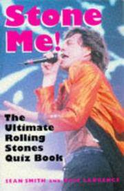 Stone Me!: The Ultimate Rolling Stones Quiz Book