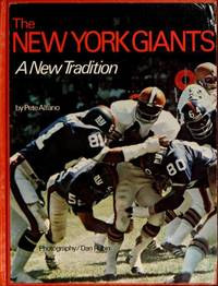 The New York Giants; a new tradition by  Pete Alfano - Hardcover - 1973 - from BookNest and Biblio.co.uk