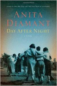 DAY AFTER NIGHT. A Novel.