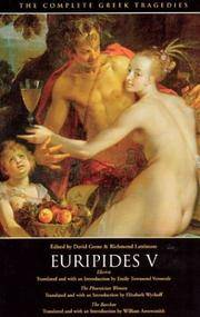 Euripides V : Electra, The Phoenician Women, The Bacchae by Euripides - Paperback - Reprint - 1958 - from KALAMOS BOOKS and Biblio.com
