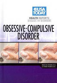 Obsessive-Compulsive Disorder (USA Today Health Reports: Diseases and Disorders)