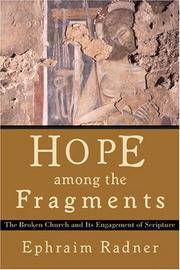 Hope among the Fragments: The Broken Church and Its Engagement of Scripture