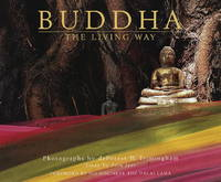 BUDDHA THE LIVING WAY