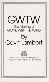 GWTW, The Making Of Gone With The Wind