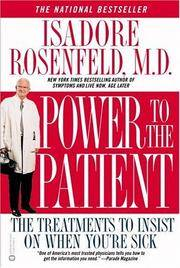 POWER TO THE PATIENT: The Treatments To Insist On When Youre Sick