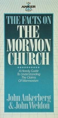 The Facts on the Mormon Church (Anker Series)