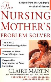 The Nursing Mothers Problem Solver