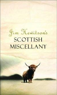 Jim Hewitson's Scottish Miscellany