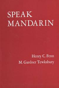 Speak Mandarin: A Beginning Text in Spoken Chinese (Yale Language Series)