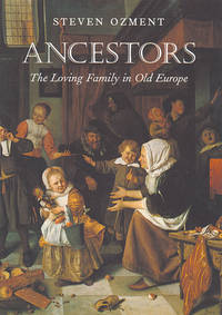 Ancestors..the Loving Family in Old Europe