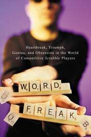 image of Word Freak: Heartbreak, Triumph, Genius, and Obsession in the World of Competitive Scrabble Players
