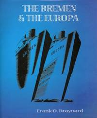 The Bremen and the Europa