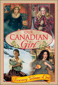 Our Canadian Girl Treasury, Volume 1